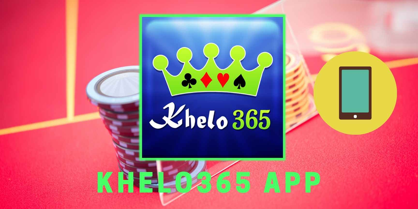 What is the  Khelo365 application?